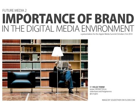 digital media courses toronto the importance of brand in the digital media environment