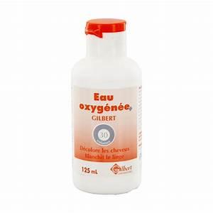 Eau Oxygénée 130 Volumes : gilbert eau oxyg n e 30 volumes flacon 125 ml pharmacie ~ Dailycaller-alerts.com Idées de Décoration