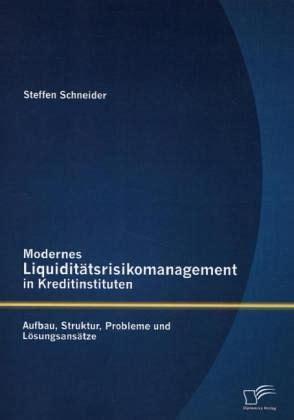 Modernes Liquiditätsrisikomanagement In Kreditinstituten