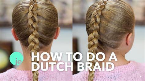 dutch braid basic braids youtube