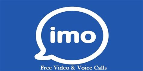imo for android free imo app for android mobile 187 free