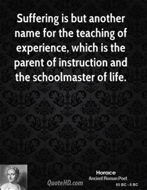 horace experience quotes quotehd