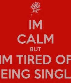 Quotes About Tired of Being Single