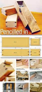 wooden pencil case plans woodworking plans  projects