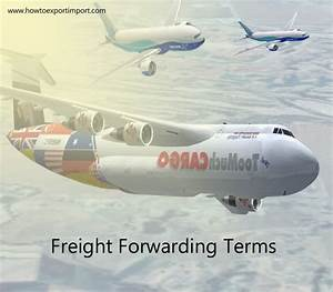 terms used in freight forwarding such as unit loadus With freight forwarders settlement letter