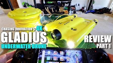 gladius underwater fpv rov drone    unboxing inspection setup drone market