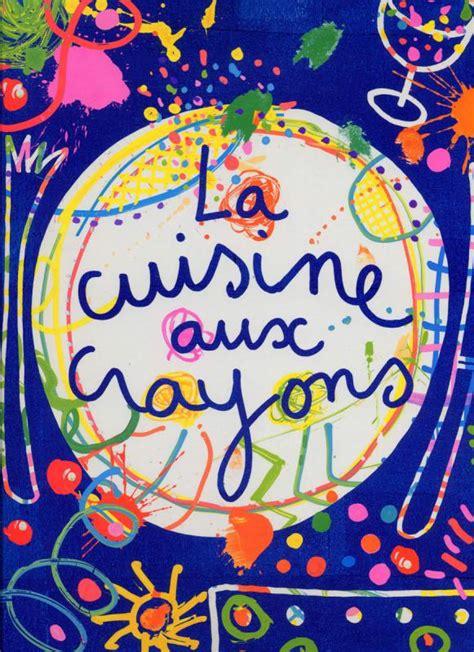 la cuisine aux images la cuisine aux crayons hervé tullet illustration bdnet com