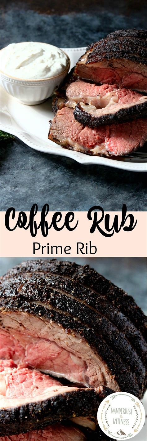 Explore our recipes and get grilling. Coffee Rub Prime Rib - Wanderlust and Wellness | Recipe ...