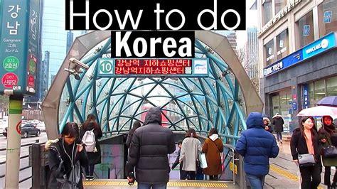 How To Use The Seoul Subway  How To Do Korea Youtube