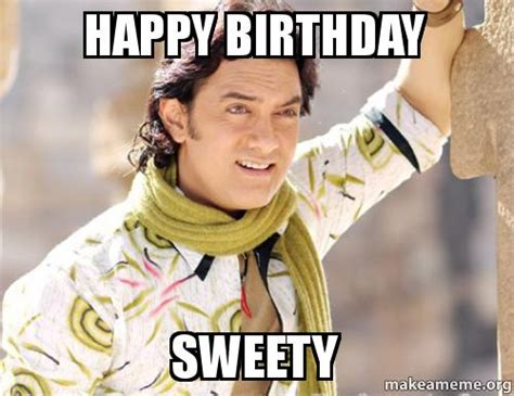 Make A Birthday Meme - happy birthday sweety make a meme