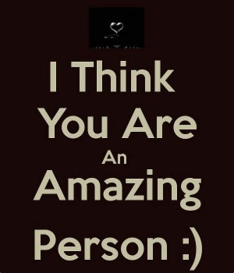 Your Amazing Person Quotes