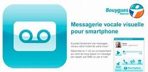 Ecouter Ses Messages Vocaux Bouygues Portable : bouygues telecom lance son application de messagerie vocale visuelle sur android frandroid ~ Medecine-chirurgie-esthetiques.com Avis de Voitures