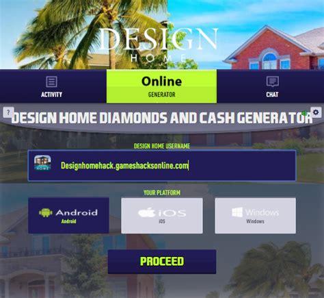 design home hack    diamonds  cash