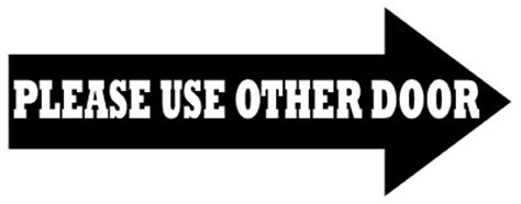 use other door sign use other door vinyl business sign 3x8 customize ebay