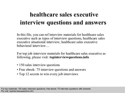 healthcare sales executive questions and answers