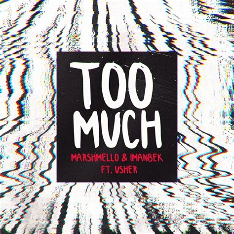 Marshmello & Imanbek - Too Much Lyrics   Genius Lyrics