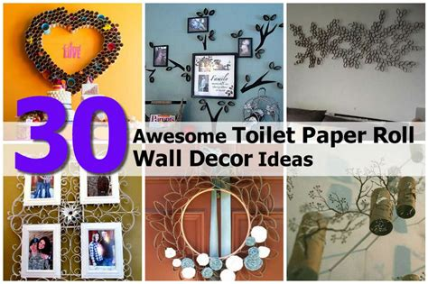 30 Wall Decor Ideas For Your Home: 30 Awesome Toilet Paper Roll Wall Decor Ideas