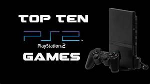 Top 10 Playstation 2 Ps2 Games Of All Time Youtube