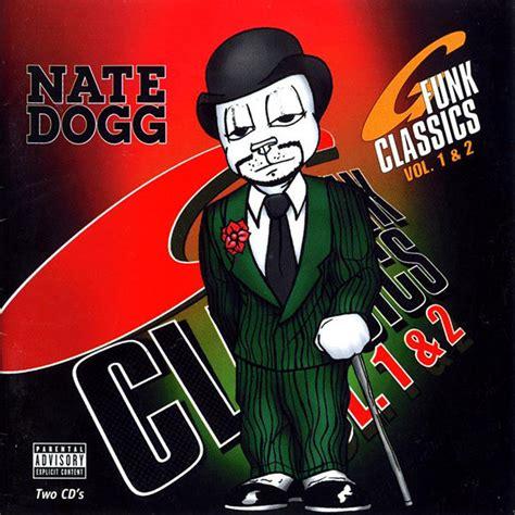 funk classics vol nate dogg album music