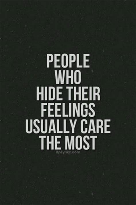 Quotes Hiding Feelings Someone