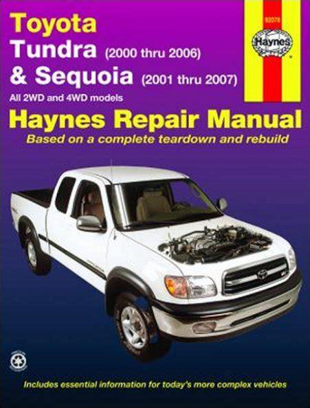 free car repair manuals 2003 toyota tundra navigation system toyota tundra sequoia 2wd 4wd repair manual 2000 2007 haynes