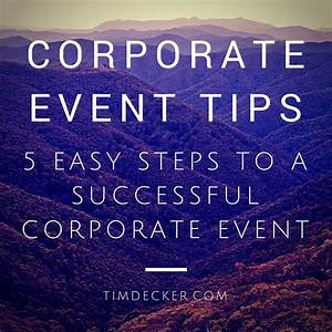 Corporate Event Tips: 5 Easy Steps to a Successful ...