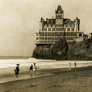 The Cliff House of San Francisco