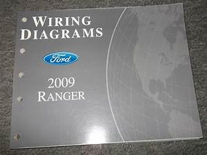 2009 Ford Ranger Truck Electrical Wiring Diagrams Shop Repair Manual Ewd Oem