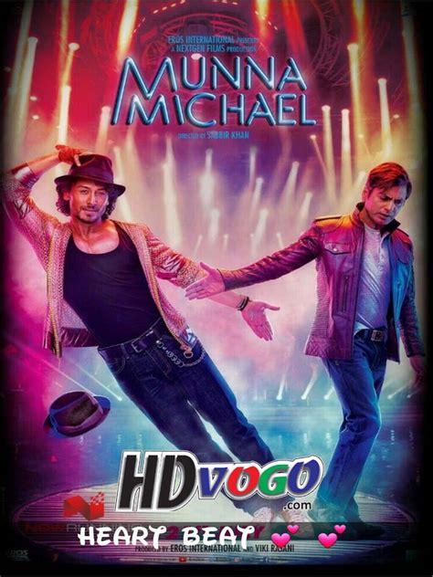 Munna Michael 2017 In Hd Hindi Full Movie Watch Movies