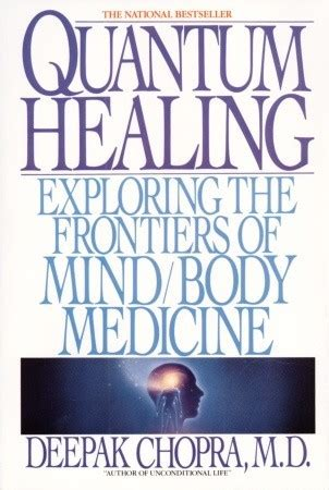 quantum healing exploring  frontiers  mind body medicine  deepak chopra