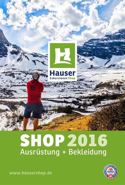 Hausershop Katalog 2016 By Hauser Exkursionen Shop Gmbh