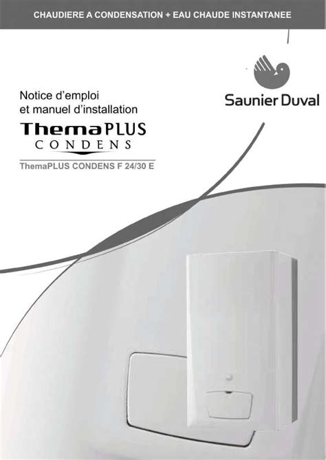 mode d emploi saunier duval themaplus condens f30 e chaudi 232 re trouver une solution 224 un