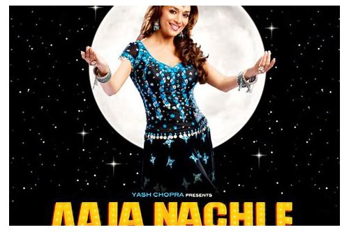 aaja nachle film songs download