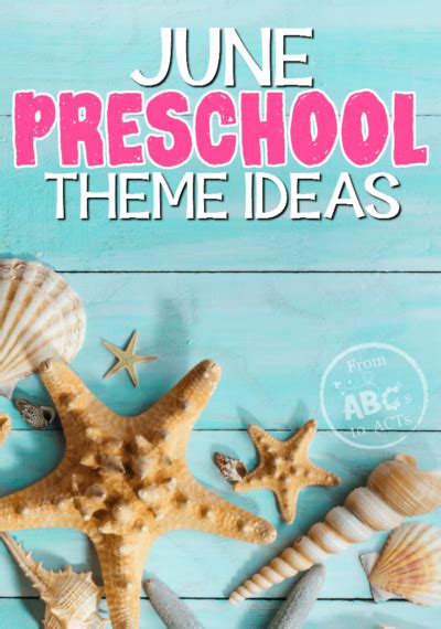june preschool themes  abcs  acts