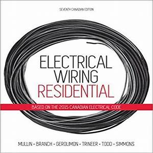 Electrical Wiring Residential Canadian 7th Edition Mullin