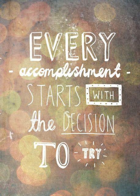 accomplishment starts   decision