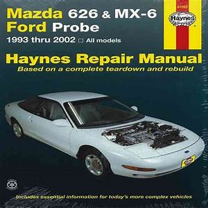 Mazda 626 Mx 6 Ford Probe 1993 2001 Haynes Service Repair Manual