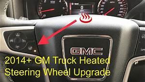 Gm Heated Steering Wheel Upgrade 2014 Silverado