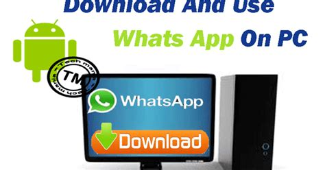 whatsapp for pc windows xp 7 8 8 1 10 mac for free