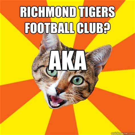 Football Cat Meme - richmond tigers football club aka richmond lolcatz bad advice cat quickmeme