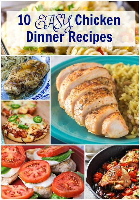 easy recipes for dinner 10 easy chicken dinner recipes flavor mosaic