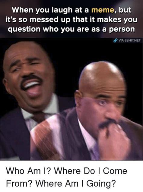 I Fucked Up Meme - funny who am i memes of 2017 on sizzle