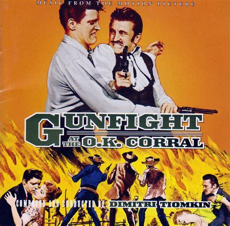 corral gunfight ok movie soundtrack film duelo titanes 1957 western sonoras bandas memorables sus dimitri tiomkin clip blogs listas 20minutos