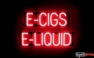 E CIGS E LIQUID Signs