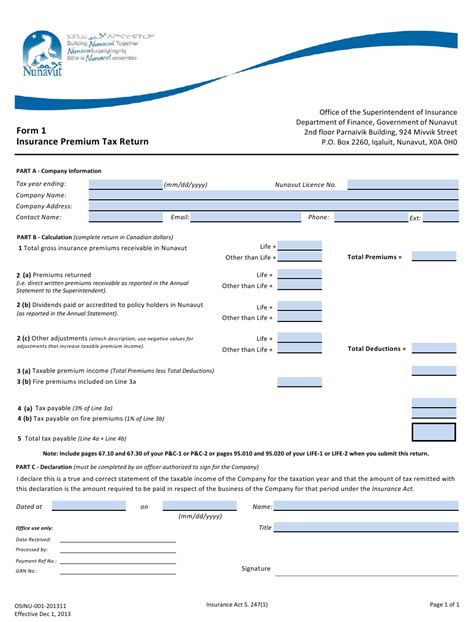 Payment options & issue ages issue age is the age range you must fall within to buy the policy. Form 1 Download Fillable PDF or Fill Online Insurance Premium Tax Return Nunavut Canada ...