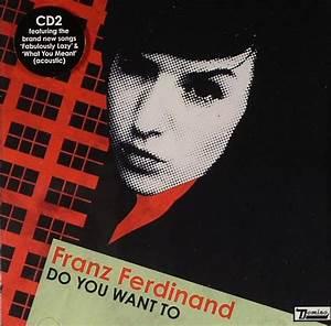 Scarica la copertina cd Franz Ferdinand - Do You Want To ...