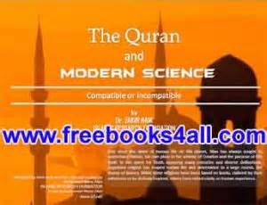 the quran and modern science compatible or incompatible by dr zakir naik free pdf books for