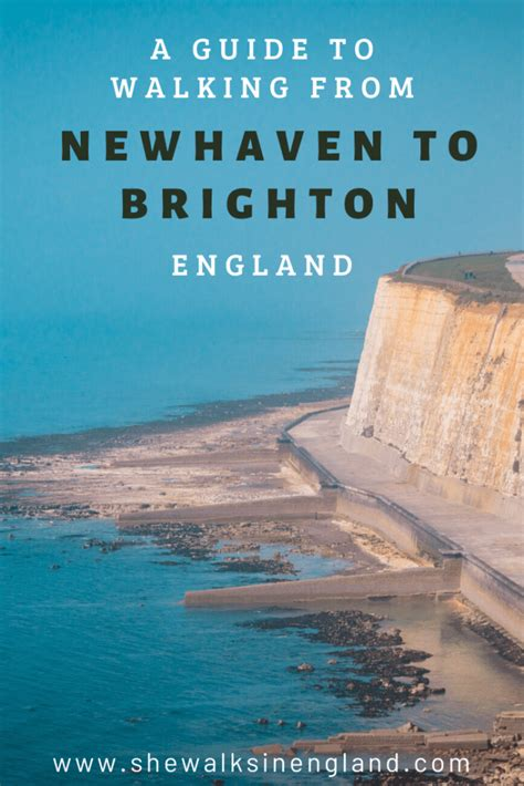 A guide to walking from Newhaven to Brighton - South East ...