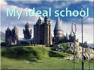 My ideal school - презентация онлайн  My