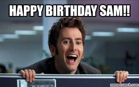 Sam Meme - happy birthday sam
